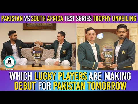 Pak vs Africa test series trophy unveiling   Which lucky players are making debut for Pak tomorrow?
