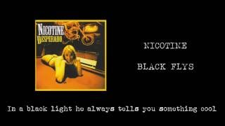 Watch Nicotine Black Flys video