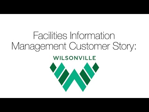 Facilities Information Management: City of Wilsonville