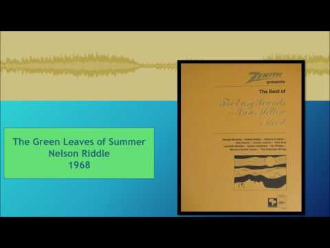 The Green Leaves Of Summer--Nelson Riddle