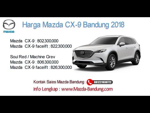 Harga Mazda CX-9 2018 Bandung dan Jawa Barat