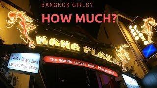 Bangkok 2017 Girls? How Much? Soi Cowboy vs Nana Plaza.