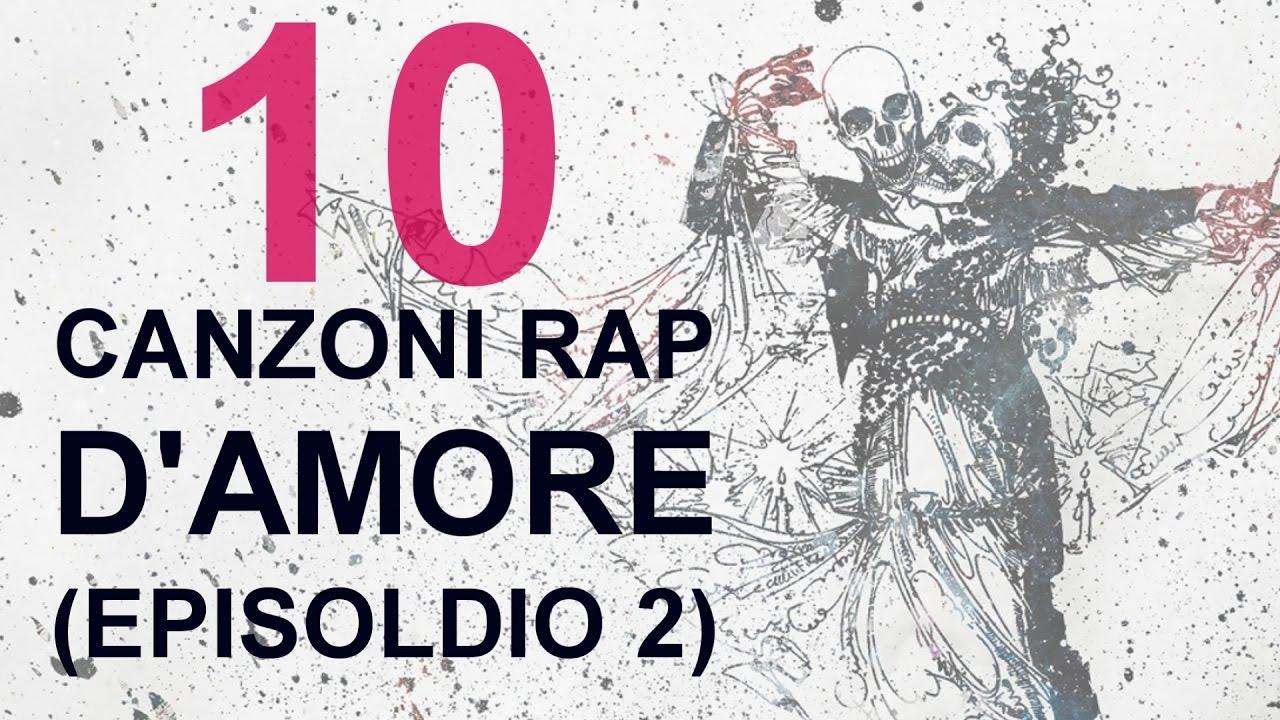 Popolare 10 CANZONI RAP D'AMORE (EPISODIO 2) - HIP HOP ITALIANO - YouTube TK76