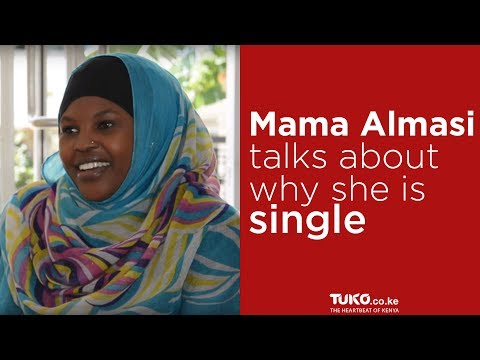 Mama Almasi talks about why she is single and the ideal man she can date