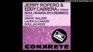 Jerry Ropero & Eddy Cabrera feat. Terri B - Soul Heaven (Grant Nalder Groove & Shake 2013 Remix)