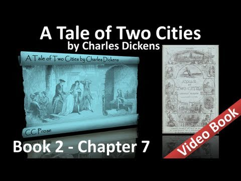 Book 02 - Chapter 07 - A Tale of Two Cities by Charles Dickens - Monseigneur in Town