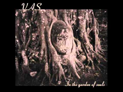 Vas - In The Garden Of Souls thumbnail