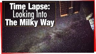 Time lapse Video: Stars From The Space Station : Looking Into The Milky Way From The ISS