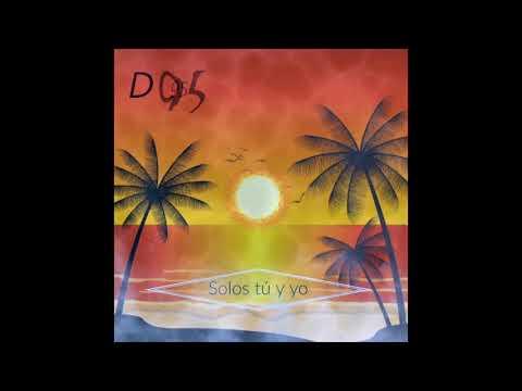 D 95 - Sólos Tú y Yo