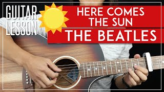 Here Comes The Sun Guitar Tutorial 🌞 The Beatles Guitar Lesson 🎸 |All Riffs + Chords + TAB|