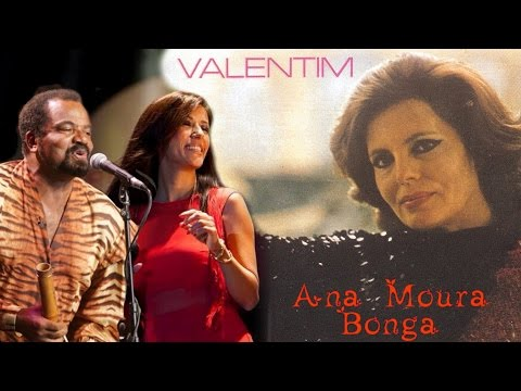 Ana Moura & Bonga *2015 As Vozes do Fado*Valentim