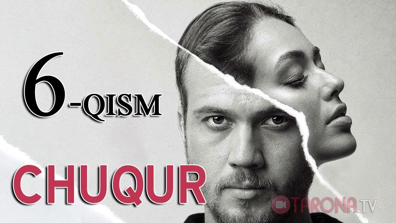 Chuqur 6-qism (Turk serial, Uzbek tilida) 2018 HD