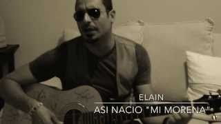 Elain - Mi Morena - Acustico