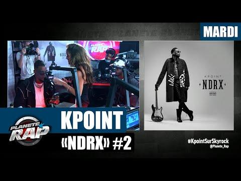 Youtube: Planète Rap – KPoint«NDRX» avec Léa Castel et Franglish #Mardi