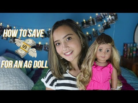 HOW TO SAVE UP FOR AN AG DOLL