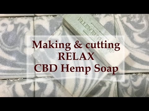 Making and cutting RELAX cold process All Natural Soap w/ Hemp & CBD oil and essential oils