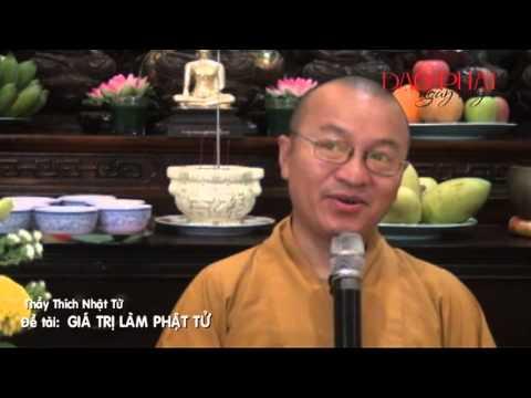 Giá trị làm Phật tử (23/05/2013)