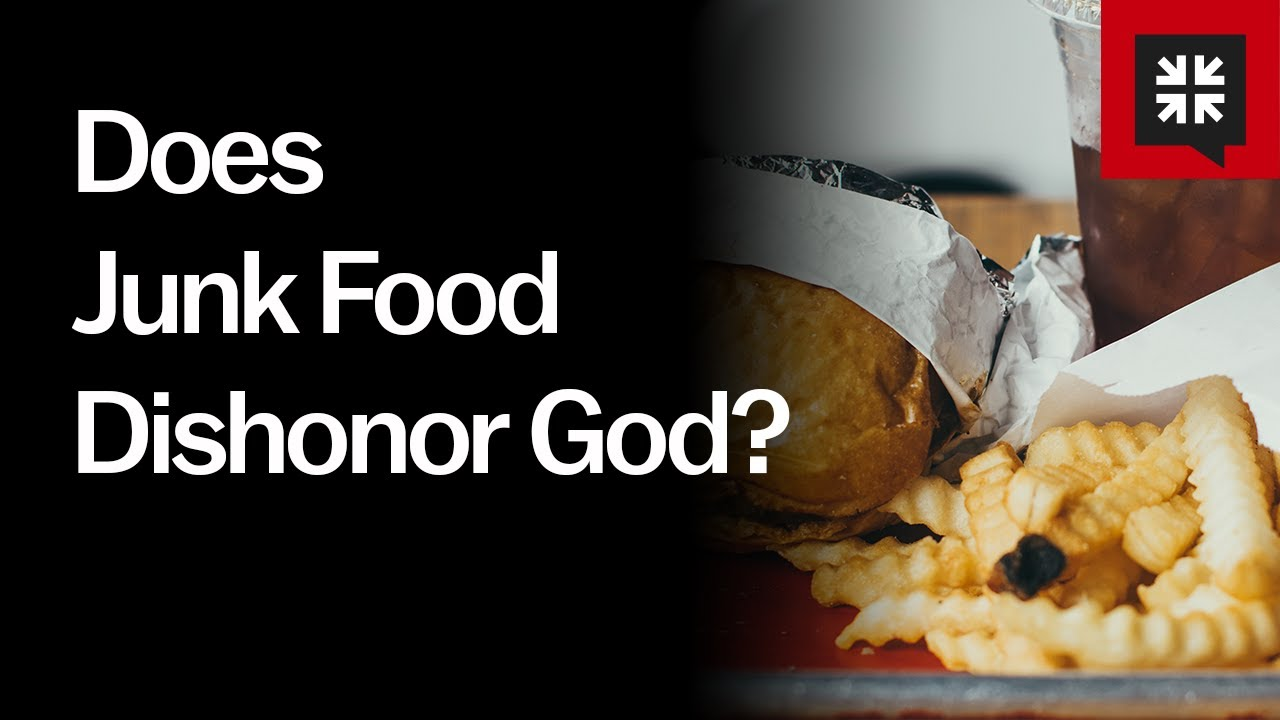Does Junk Food Dishonor God? // Ask Pastor John