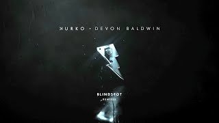 Download Nurko - Blindspot [Remixes] (ft. Devon Baldwin)