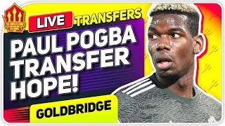 Pogba Transfer Hope! Man Utd News