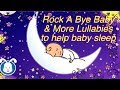 Rock A Bye Baby Lullabies with Lyrics | Music to help your baby go to sleep