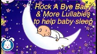 Rock A Bye Baby Lullabies with Lyrics   Music to help your baby go to sleep