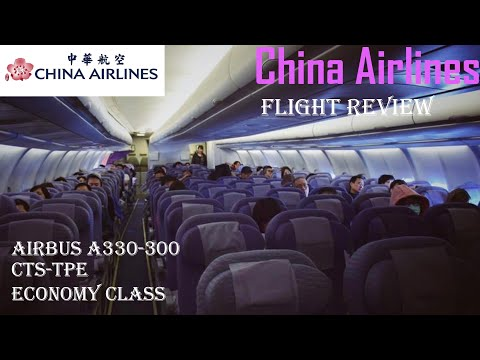 China Airlines | Airbus 330-300 | Flight Review | CI131 | Sapporo to Taipei | Economy Class