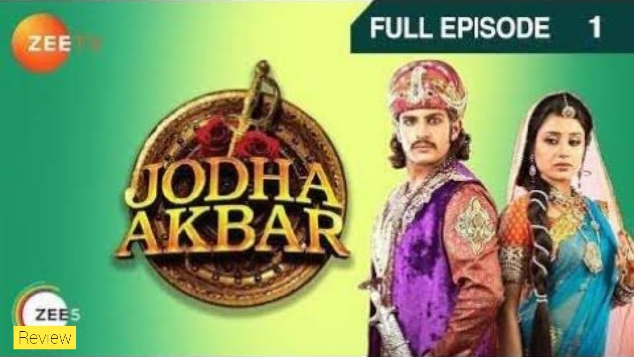 Download Jodha Akbar Full Episode 1 in Hindi Review   How to Watch Zee TV Serial all Episodes   Cast Review  