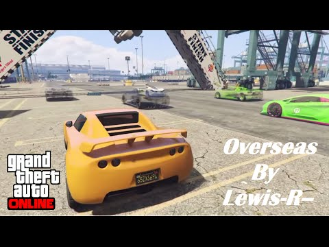 GTA V Online Job Showcase gameplay, Overseas, PS4 Race by Lewis-R--.