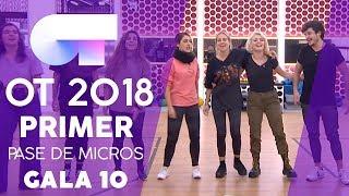 """SOMOS"" - GRUPAL | PRIMER PASE DE MICROS GALA 10 | OT 2018"