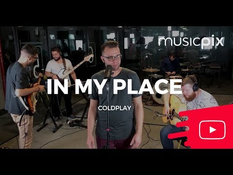 In My Place   Coldplay