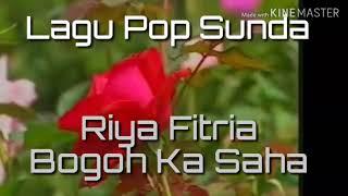 Gambar cover Lagu pop sunda | Riya' Fitria | | Bogoh ka Saha |
