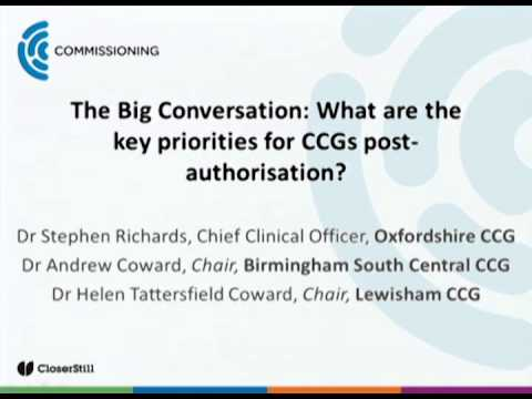 The Big Conversation: What Are The Key Priorities For CCGs Post-Authorisation?