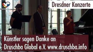 Dresdner Konzerte - Künstler sagen Danke an Druschba Global e.V. (05.03.2017)