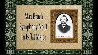 Bruch - Symphony No. 1