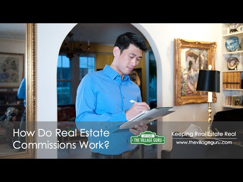 How Do Real Estate Commissions Work?