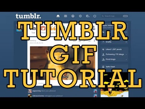 Tumblr GIF Tutorial