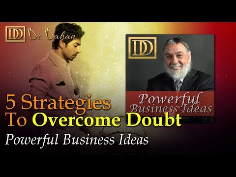 5 Strategies to Overcome Doubt - Powerful Business Ideas