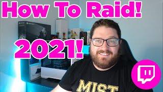 How to Raid oฑ Twitch!