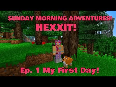 Sunday Morning Adventures! Hexxit Ep.1 My First Day! | Amy Lee33