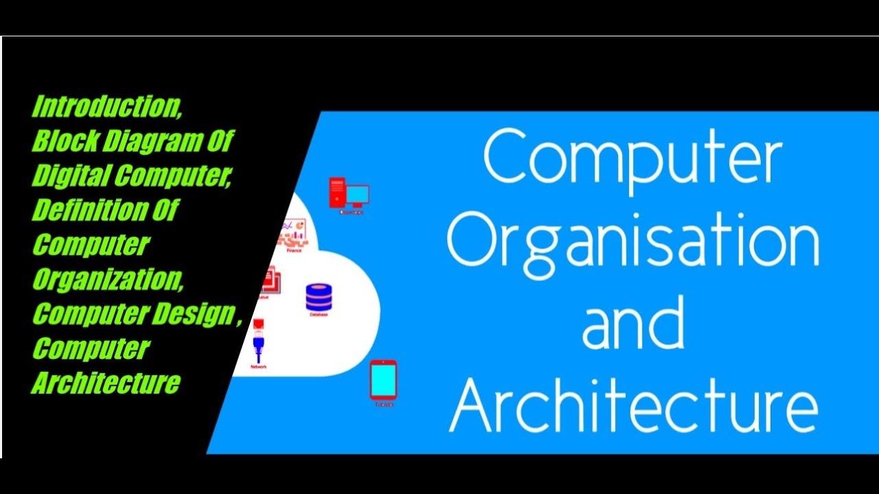 Digital Computers Computer Organization Youtube
