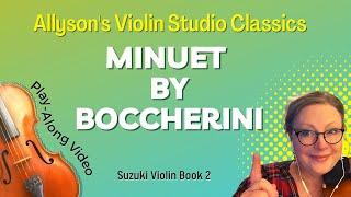 Minuet by Boccherini, Suzuki Violin Book 2, Play-Through Video