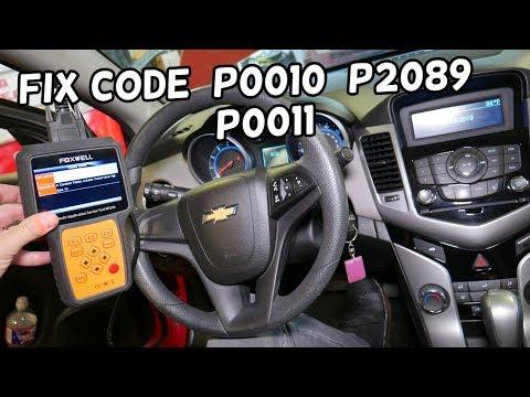 Code P0010 P2089 P0011 Chevrolet Cruze Sonic. Engine Light ON Chevrolet Cruze Sonic