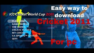 How to download cricket 2011 for pc / EA sports / Full version / Hindi.