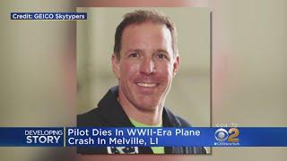 Pilot Dies In WWII-Era Plane Crash On Long Island