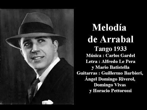 Carlos Gardel - Melodía de arrabal - Tango