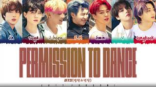 BTS - 'PERMISSION TO DANCE' Lyrics [Color Coded_Eng]