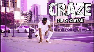 DIDI - Craze feat. Zlatan   Meka Oku Choreography