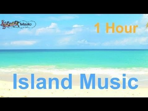 Musik Kunst & Kultur -  Island & Island Music: 2 Hours of the Best Island Music Playlist 2013 and 2