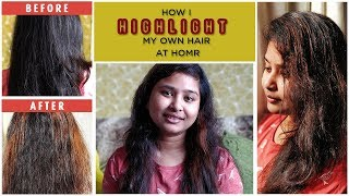 How to Highlight your hair at home || Lo'Real Colorista Product Review || Indian vlogger Soumi
